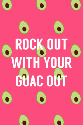 BGD rock out with your guac out