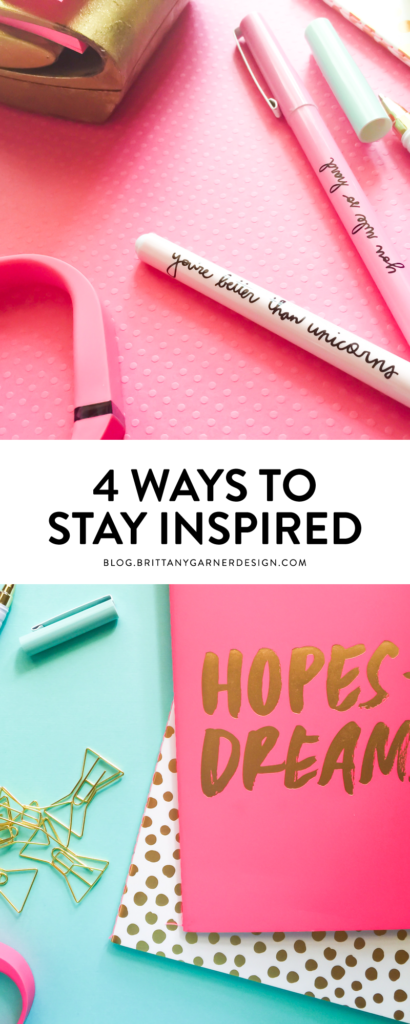 4 ways to stay inspired