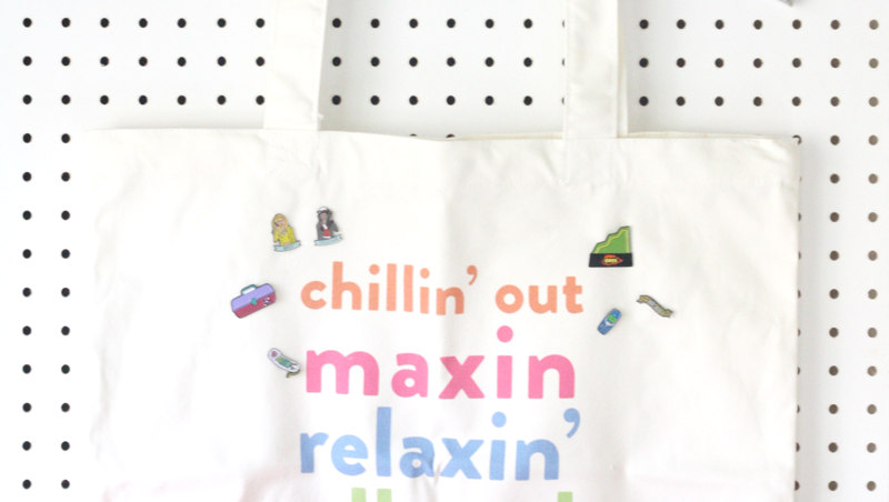 chillin' out maxin BGD tote