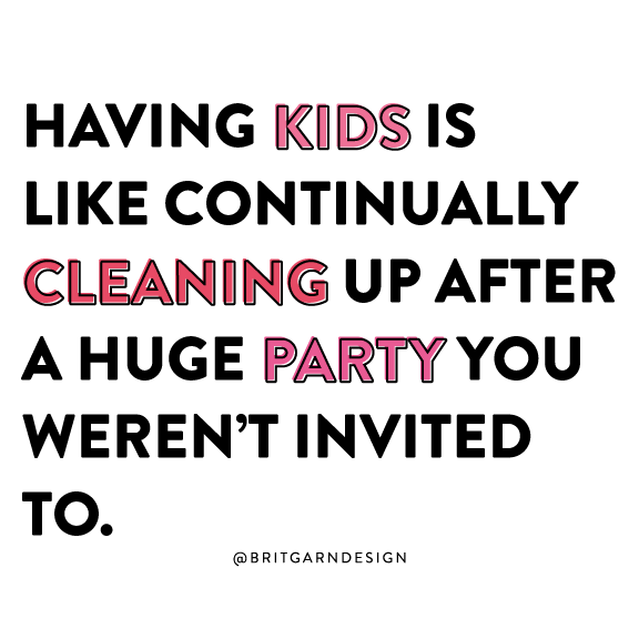 kids are messy quote