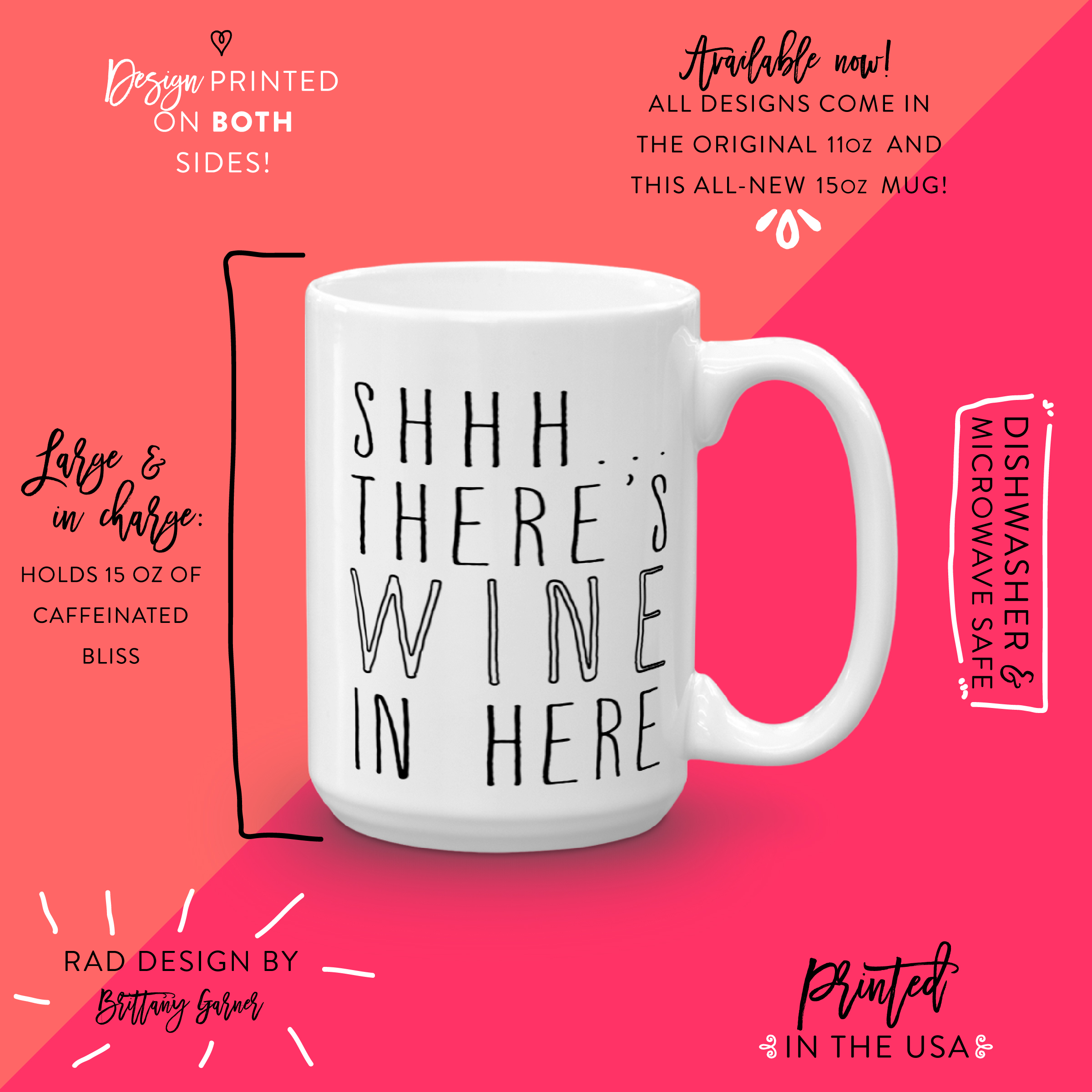 Anatomy of a BGD 15 oz mug
